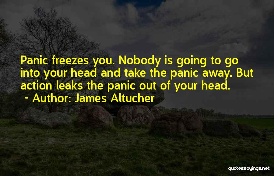 Take Action Quotes By James Altucher