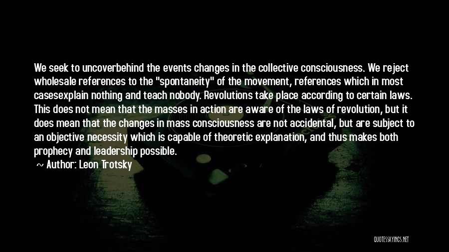 Take Action Quotes By Leon Trotsky