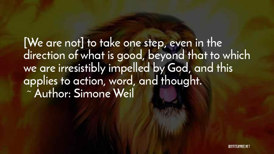Take Action Quotes By Simone Weil