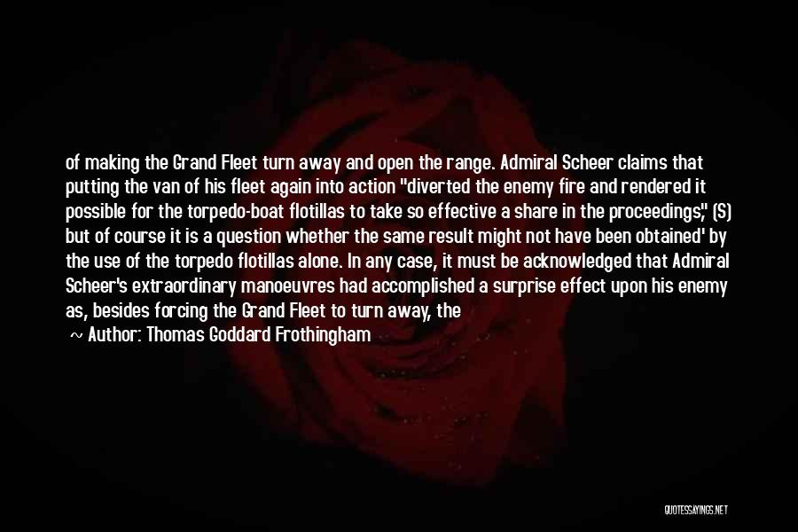 Take Action Quotes By Thomas Goddard Frothingham