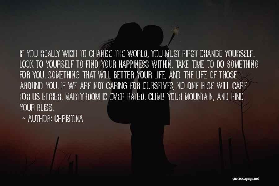 Take Care Yourself First Quotes By Christina