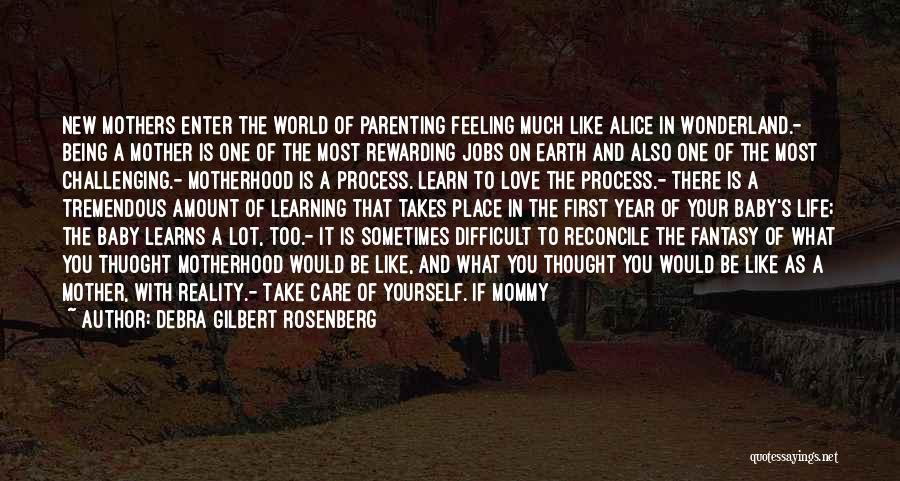 Take Care Yourself First Quotes By Debra Gilbert Rosenberg