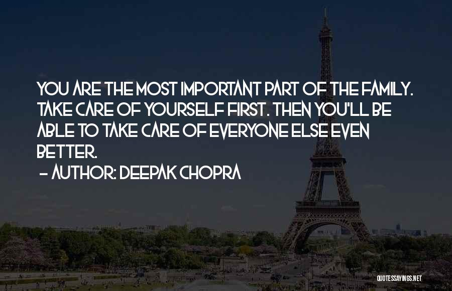 Take Care Yourself First Quotes By Deepak Chopra