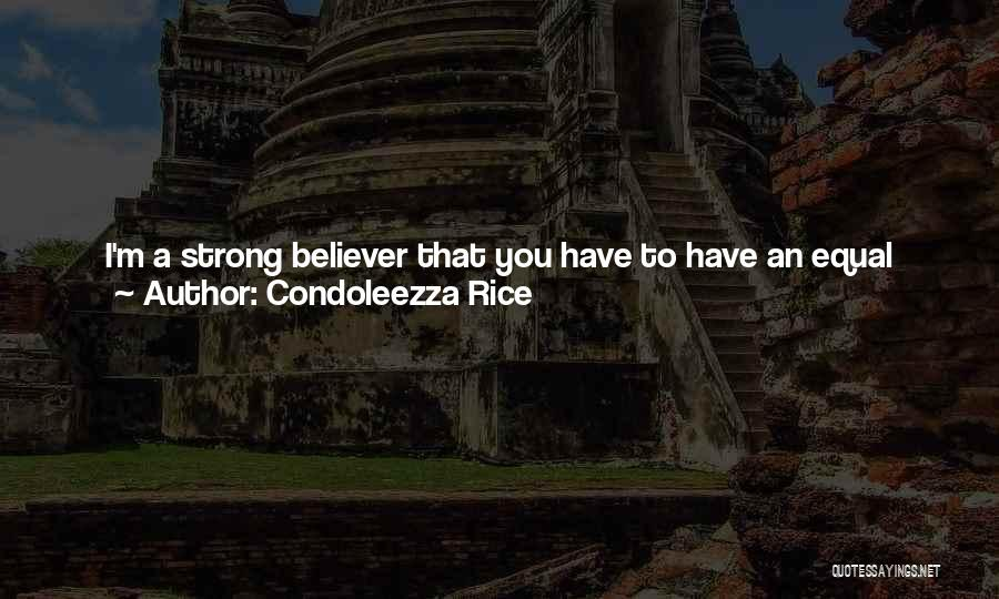 Take It Easy At Work Quotes By Condoleezza Rice
