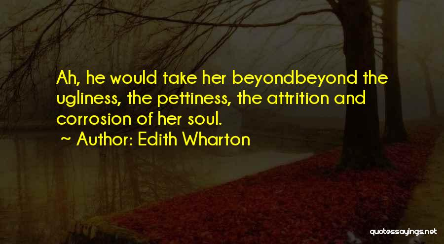 Take Me As I Am Not Who I Was Quotes By Edith Wharton