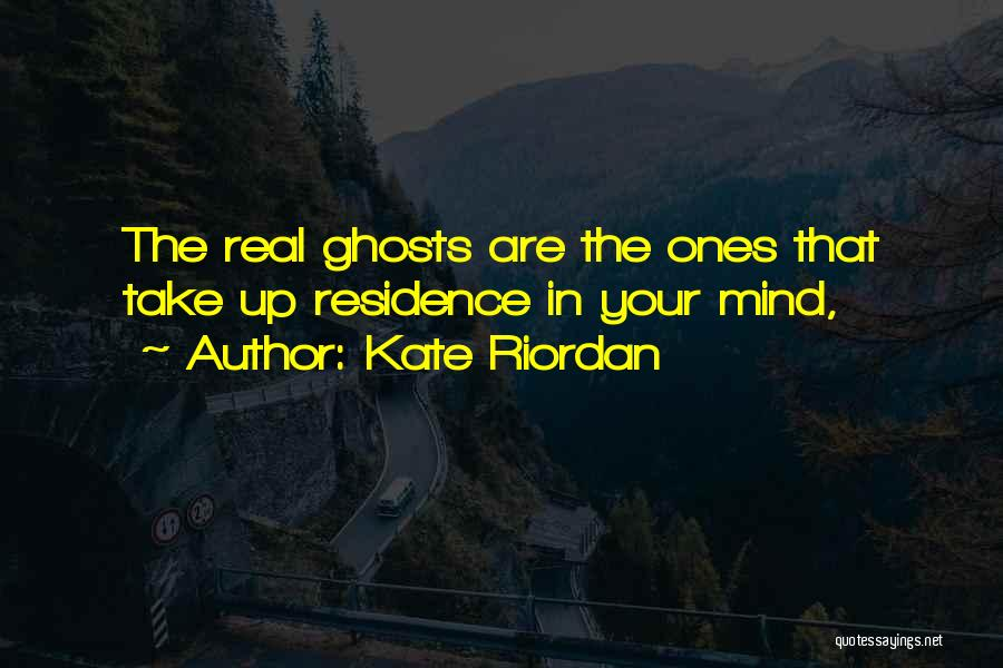 Take Me As I Am Not Who I Was Quotes By Kate Riordan