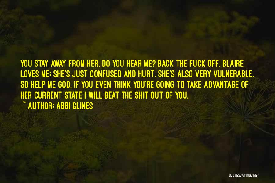 Take Me Out Quotes By Abbi Glines