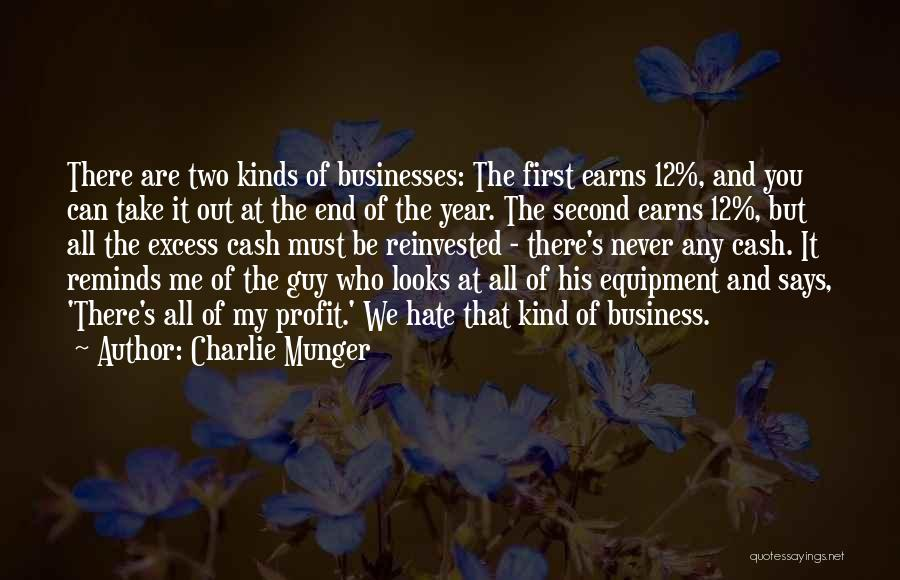 Take Me Out Quotes By Charlie Munger