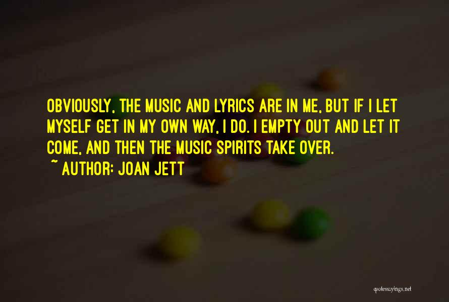 Take Me Out Quotes By Joan Jett