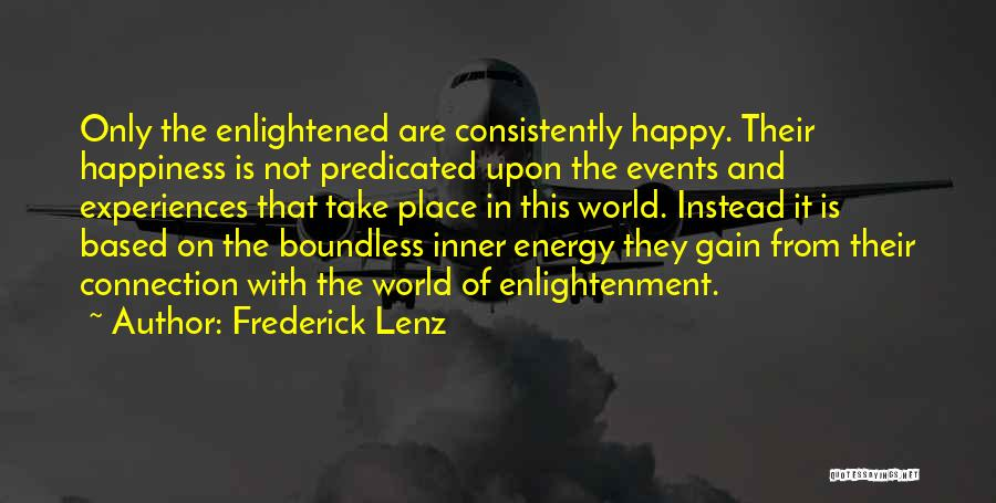 Take Me To My Happy Place Quotes By Frederick Lenz