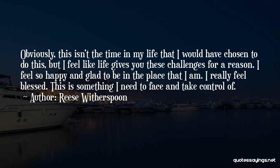 Take Me To My Happy Place Quotes By Reese Witherspoon