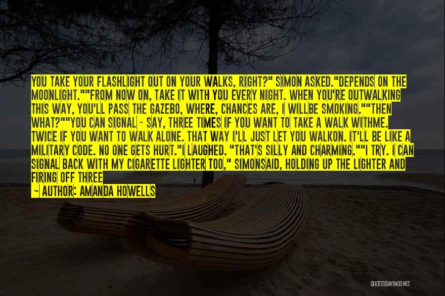 Take My Chances Quotes By Amanda Howells