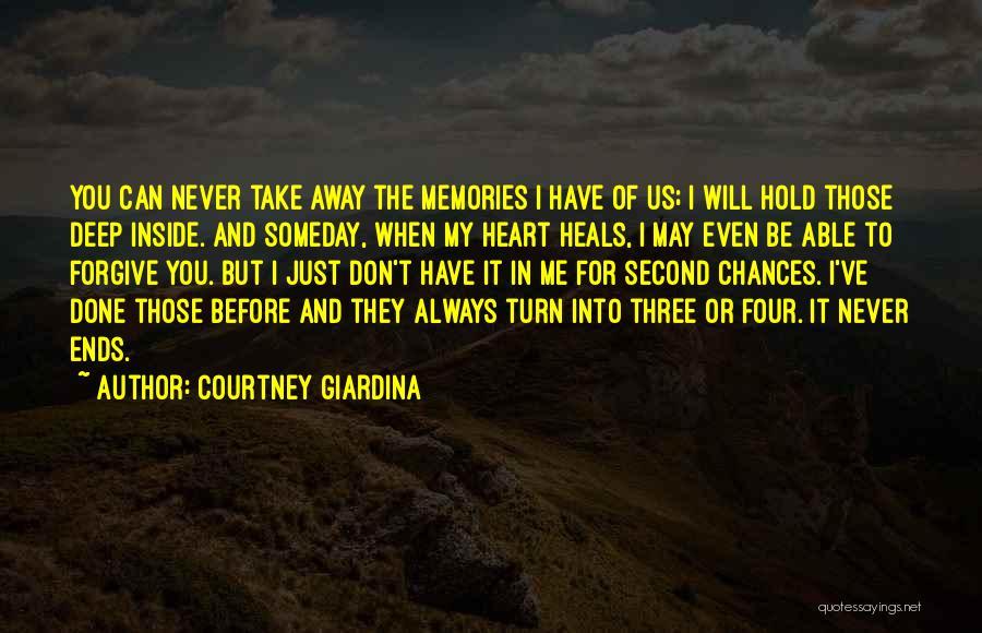 Take My Chances Quotes By Courtney Giardina
