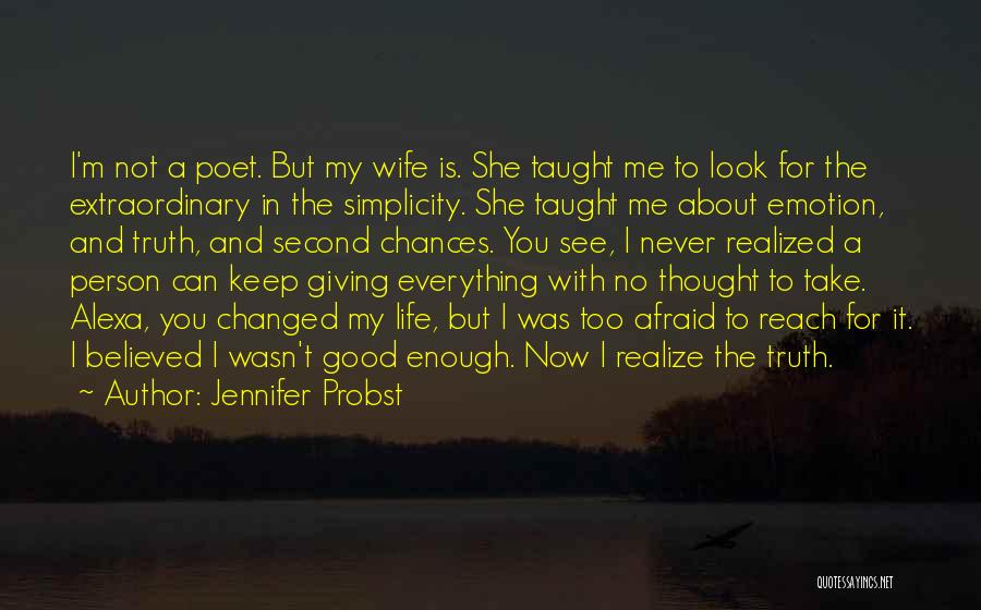 Take My Chances Quotes By Jennifer Probst