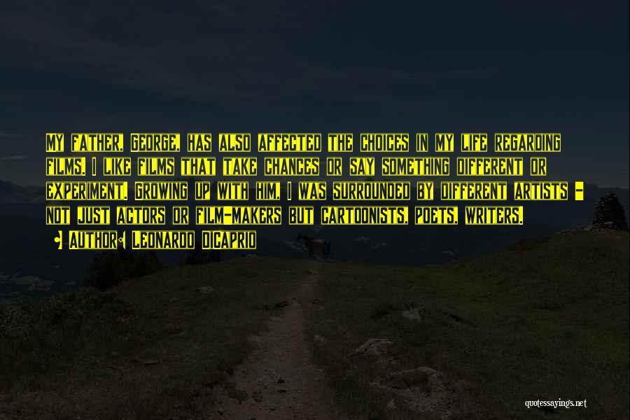 Take My Chances Quotes By Leonardo DiCaprio