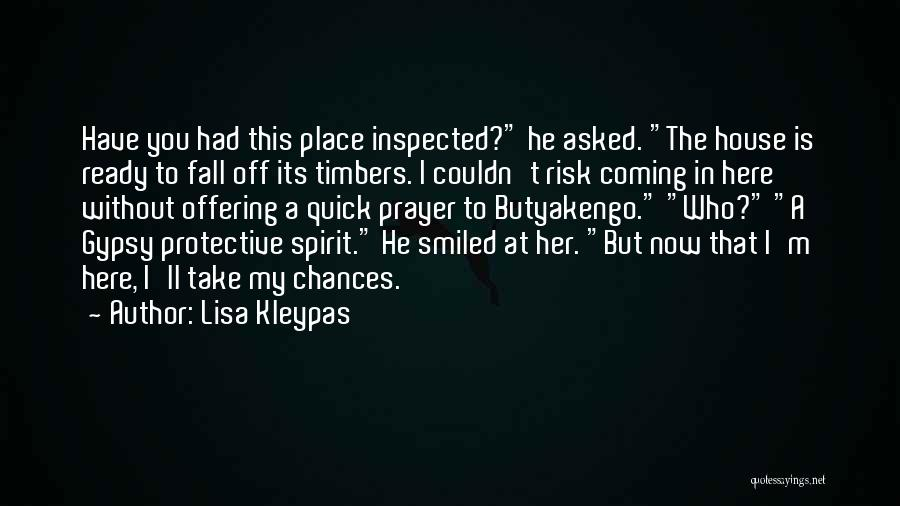 Take My Chances Quotes By Lisa Kleypas