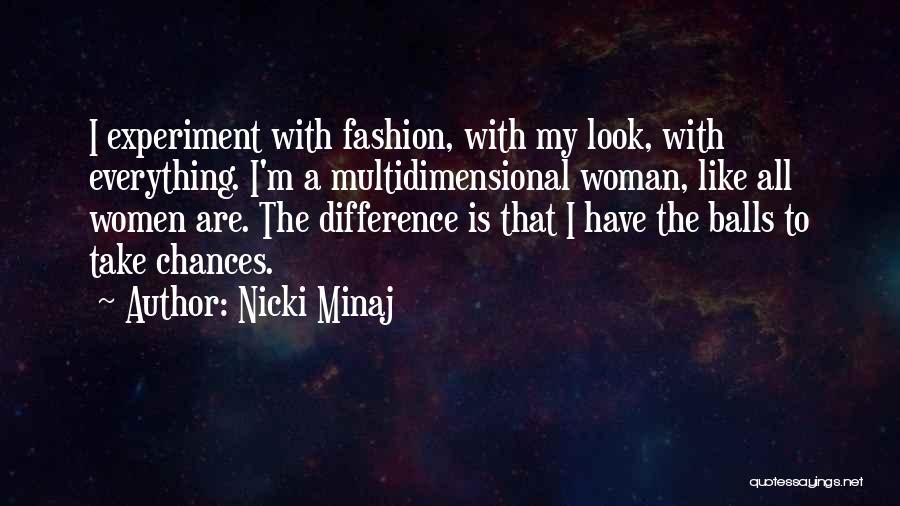 Take My Chances Quotes By Nicki Minaj