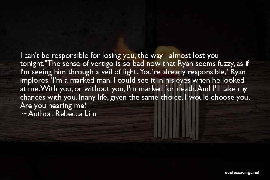 Take My Chances Quotes By Rebecca Lim
