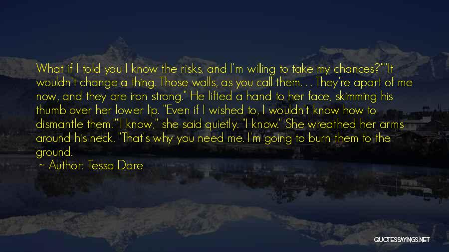 Take My Chances Quotes By Tessa Dare