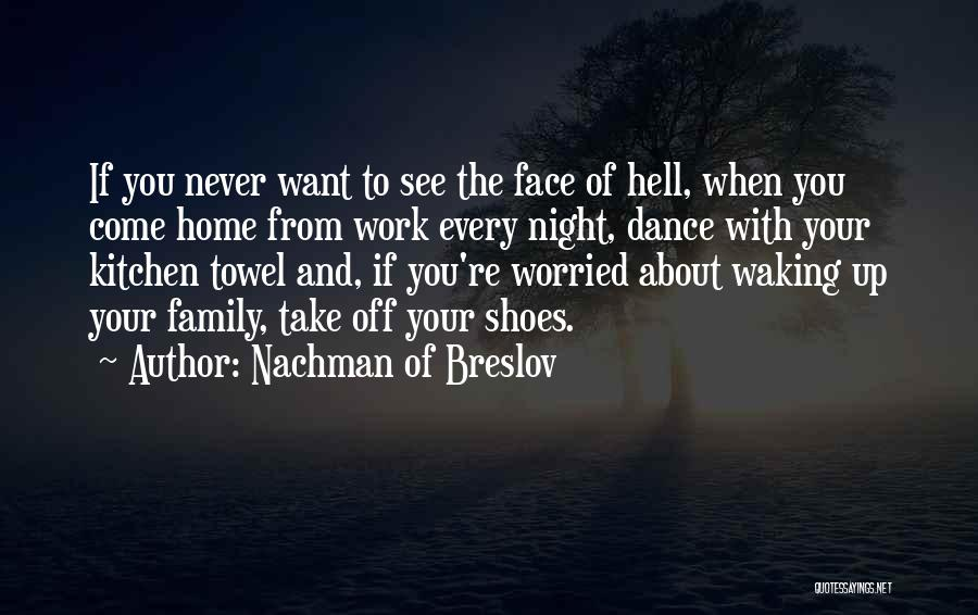 Take Off Your Shoes Quotes By Nachman Of Breslov