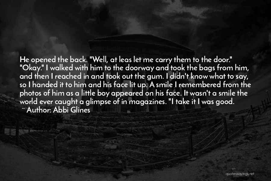 Take Photos Quotes By Abbi Glines