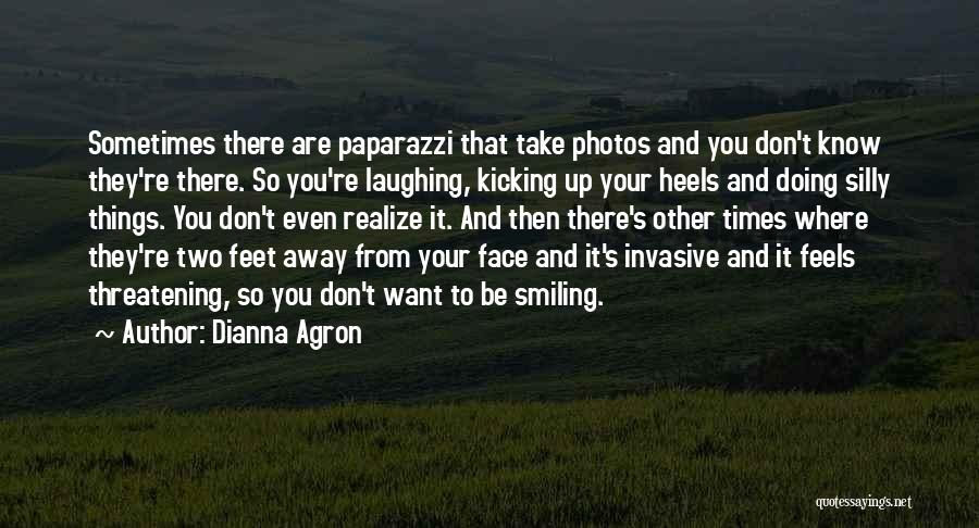 Take Photos Quotes By Dianna Agron