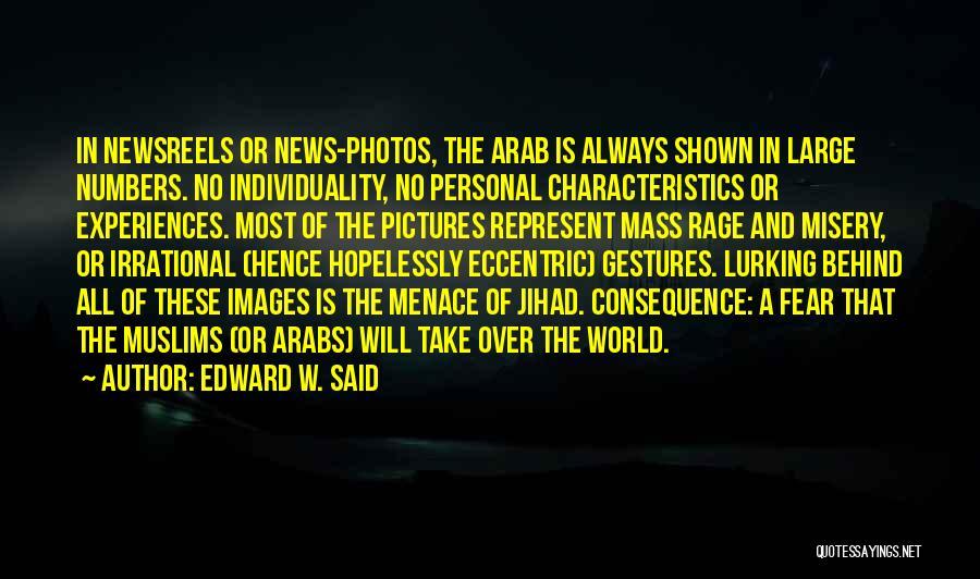 Take Photos Quotes By Edward W. Said