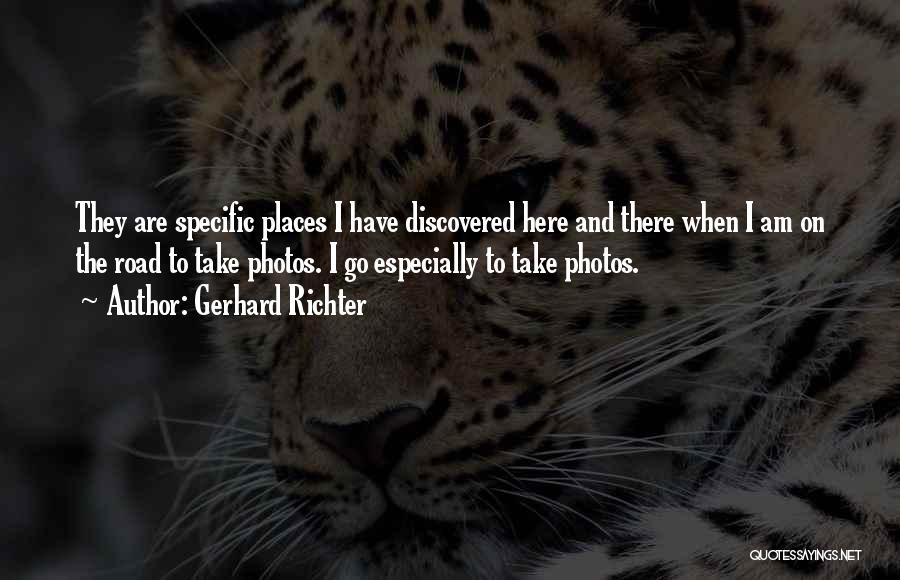 Take Photos Quotes By Gerhard Richter
