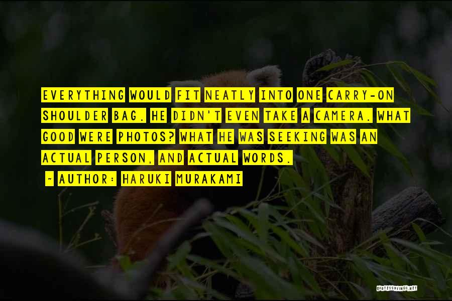 Take Photos Quotes By Haruki Murakami