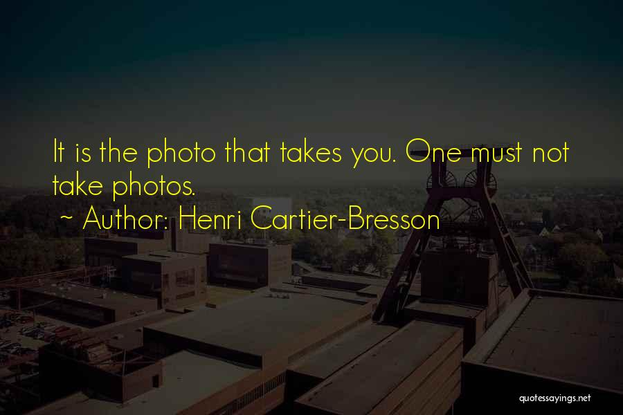 Take Photos Quotes By Henri Cartier-Bresson