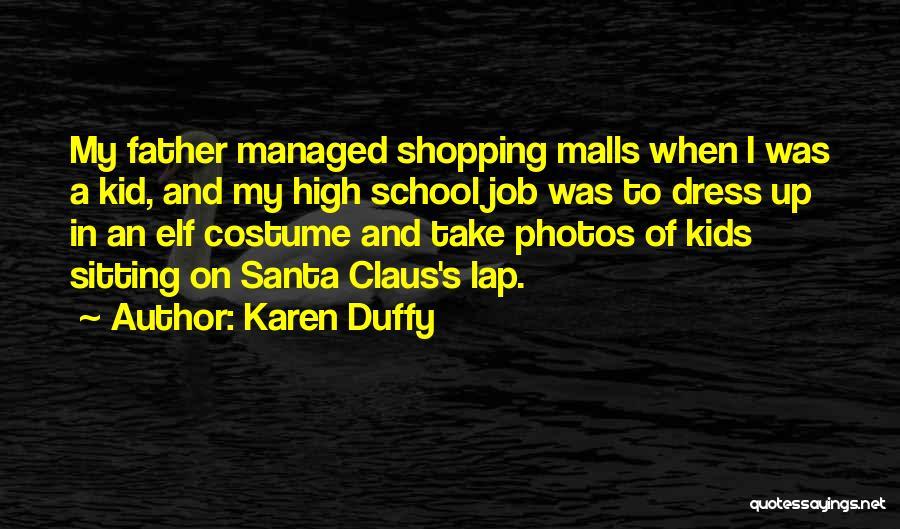 Take Photos Quotes By Karen Duffy