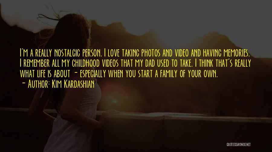Take Photos Quotes By Kim Kardashian