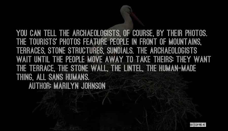 Take Photos Quotes By Marilyn Johnson