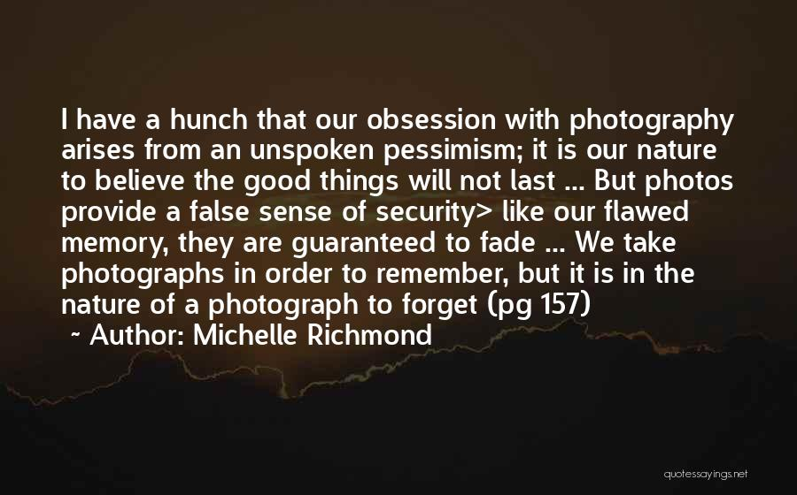 Take Photos Quotes By Michelle Richmond