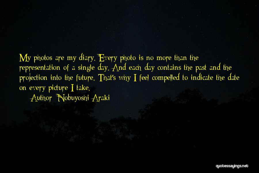 Take Photos Quotes By Nobuyoshi Araki