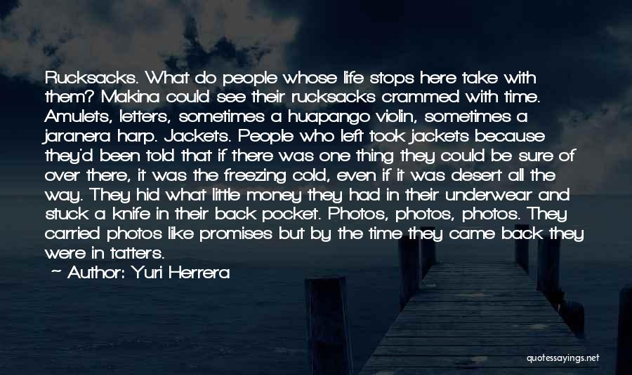 Take Photos Quotes By Yuri Herrera
