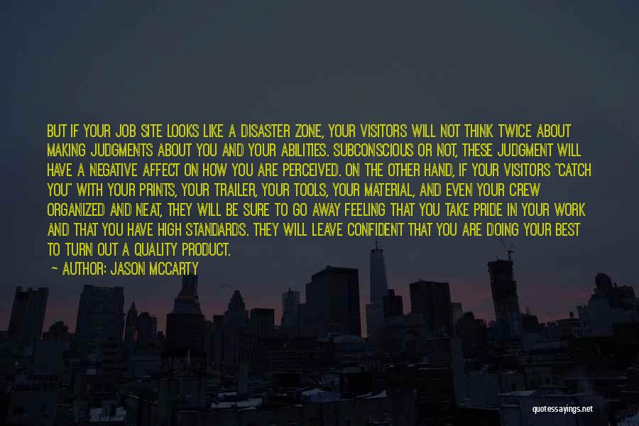 Take Pride In Your Job Quotes By Jason McCarty
