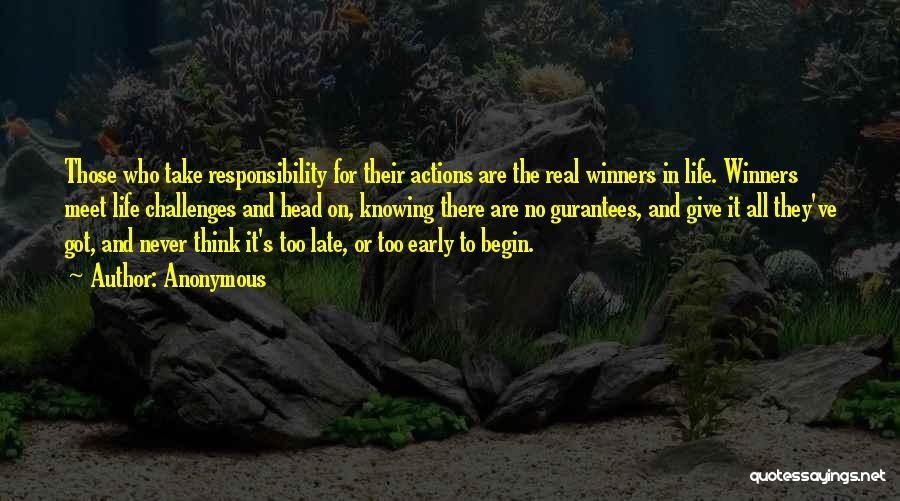 Take Responsibility For Your Own Actions Quotes By Anonymous