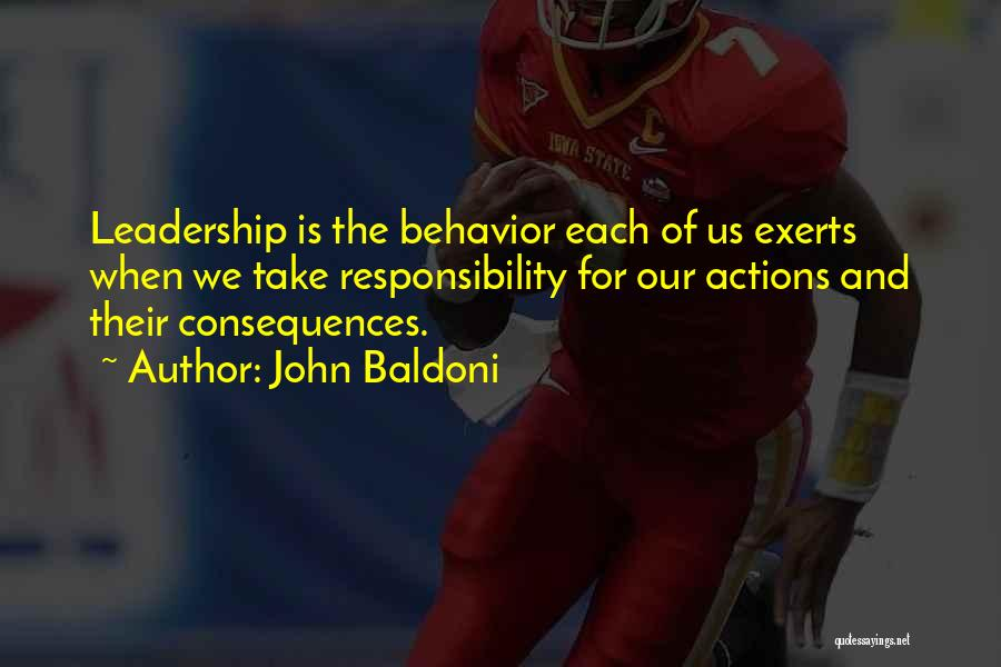 Take Responsibility For Your Own Actions Quotes By John Baldoni