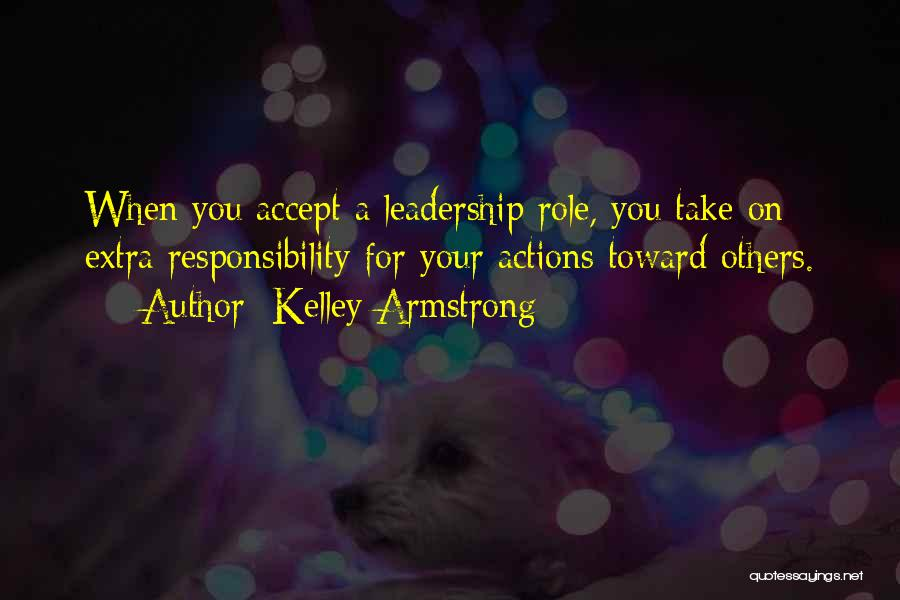 Take Responsibility For Your Own Actions Quotes By Kelley Armstrong