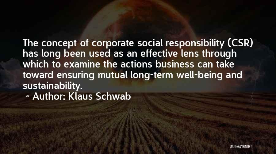 Take Responsibility For Your Own Actions Quotes By Klaus Schwab