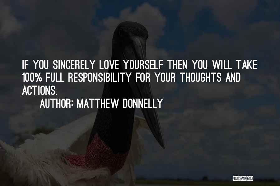 Take Responsibility For Your Own Actions Quotes By Matthew Donnelly