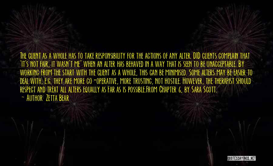Take Responsibility For Your Own Actions Quotes By Zetta Bear