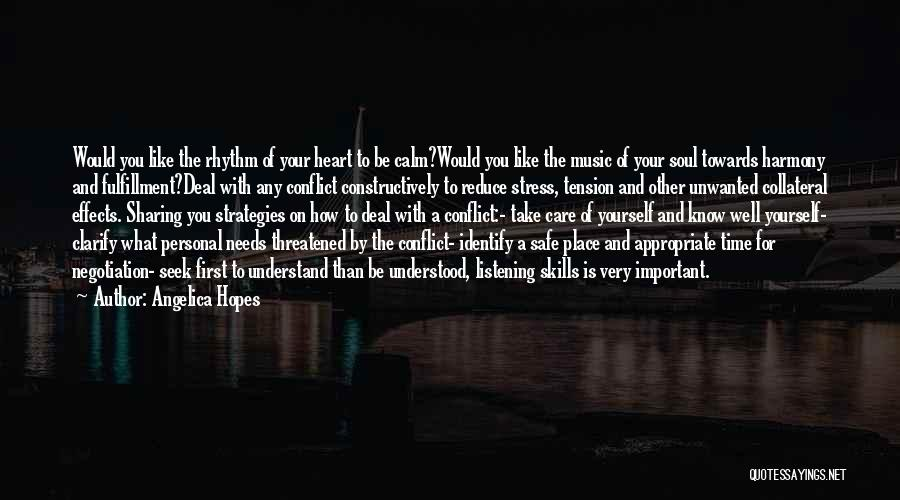 Take Time To Care Quotes By Angelica Hopes