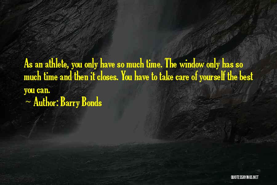 Take Time To Care Quotes By Barry Bonds
