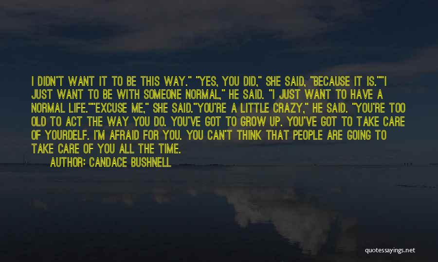 Take Time To Care Quotes By Candace Bushnell