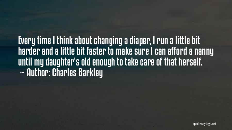 Take Time To Care Quotes By Charles Barkley