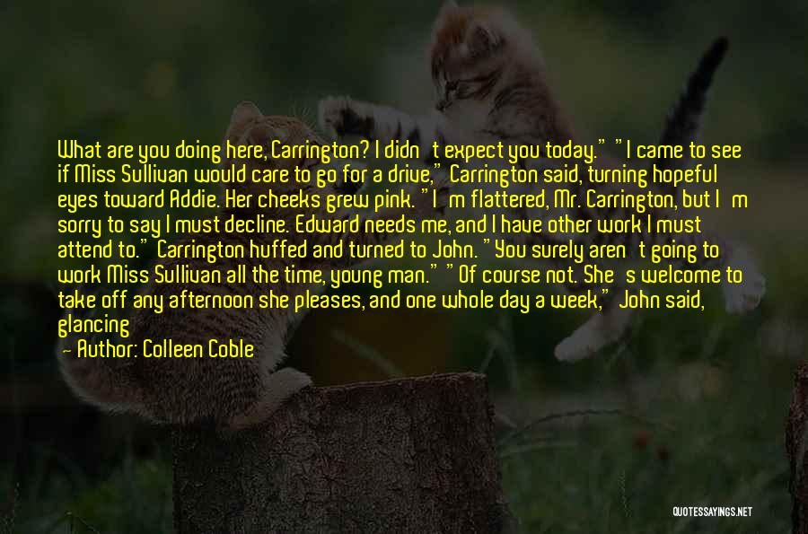 Take Time To Care Quotes By Colleen Coble