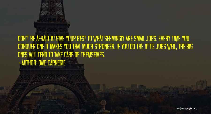 Take Time To Care Quotes By Dale Carnegie