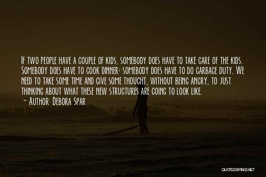 Take Time To Care Quotes By Debora Spar